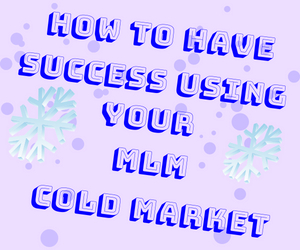 mlm-cold-market