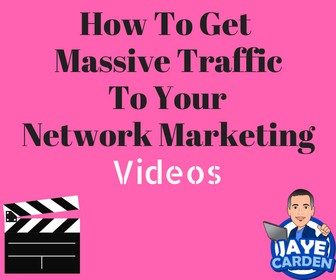 How To Get Massive Traffic To Your Network Marketing Videos